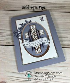 Stampin Up Hold on to Hope Christian Cards, Sympathy Cards, Greeting Cards, Get Well Cards, Mothers Day Cards, Card Sketches, Easter Card, Stamping Up, Homemade Cards