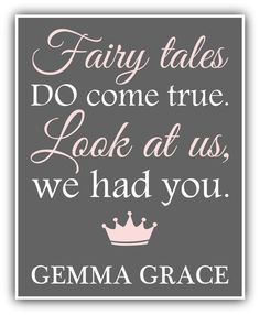 Baby Quotes FAIRY TALES do come true CUSTOM print girl print baby decor playroom art - nursery decor- baby shower Princess Nursery, Girl Nursery, Nursery Decor, Nursery Ideas, Nursery Themes, Room Themes, Room Ideas, Nursery Signs, Nursery Room