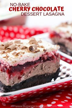 Chocolate Lasagna A No Bake Cherry Chocolate dessert, this Chocolate Lasagna is a fun take on a Black Forrest Cake, with way less work!A No Bake Cherry Chocolate dessert, this Chocolate Lasagna is a fun take on a Black Forrest Cake, with way less work! Tolle Desserts, Cherry Desserts, Köstliche Desserts, Great Desserts, Delicious Desserts, Dessert Recipes, Yummy Food, Desserts With Cherries, Chocolate Lasagna Dessert