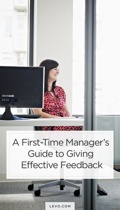 Your guide to feedback for 1st time managers. - levo.com #careeradvice #career