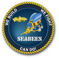 """US NAVY SEABEES MOTTO  """"With compassion for others, we build - we fight, for peace with freedom"""""""