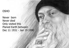 😍Dear Friends😍 🌹🌻Happy Evening🌹🌻 🙏💐Happy Birthday Dear Osho💐🙏 ❤He came to earth in the year 1931 on 11 Dec. His nam. Spiritual Names, Spiritual Teachers, Spiritual Wisdom, Osho, Lovely Good Morning Images, Mystic Quotes, Happy Evening, Happy Birthday Dear, Divine Light