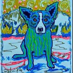 George Rodrigue mixed media Love blue dog and I'm lucky to have one. A real blue dog that is.....