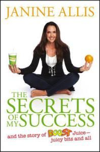 Janine Allis, author of The Secrets of My Success – the story of Boost Juice, juicy bits and all, answers Ten Terrifying Questions