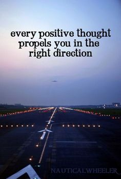 every positive thought.....