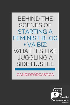 Discover what it's REALLY like behind the scenes of a feminist blogger and virtual assistant, and how this blogger/VA juggles her side hustle alongside a teaching job... plus get VA business tips! Click on over to listen to the podcast now