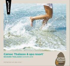 Marque Bretagne / CarnacThalasso & spa resort / Edition - brochure / 2015