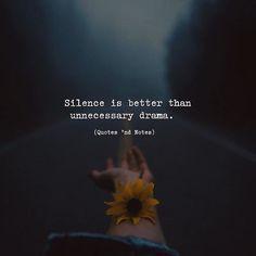 Silence is better than unnecessary drama. via (http://ift.tt/2lklprJ)