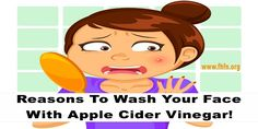 Reasons To Wash Your Face With Apple Cider Vinegar! | Family Health Freedom Network