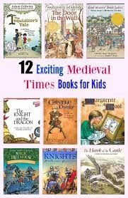 12 Exciting Medieval Times Books for Kids – Pragmatic Mom History Books For Kids, Middle Ages History, History Lessons For Kids, History Class, Women's History, History Facts, History Activities, Teaching History, Book Activities