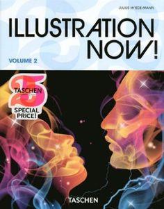 Illustration Now 2: 25 Jahre TASCHEN: Amazon.de: Julius Wiedemann: Bücher
