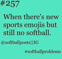 #softballproblems