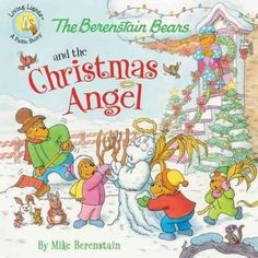 In the newest Berenstain Bears Living Lights book, The Berenstain Bears and the Christmas Angel, the cubs discover theres more to angels than wings and flowing white robes! It is almost Christmas and