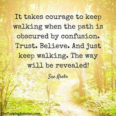 It takes courage. Great Meaning, Meaning Of Life, Just Keep Walking, Growth Quotes, Inspirational Thoughts, Self Development, Life Lessons, Best Quotes, Bible Verses