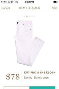 A really good pair of white jeans is hard to find and I really need a pair for spring/summer. Kut From The Kloth Denna Skinny Jean