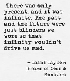 Laini Taylor quote from Dreams of Gods & Monsters.