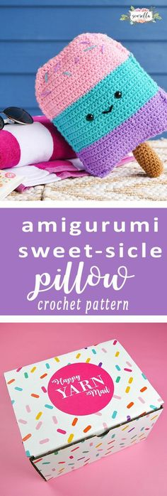 Crochet Amigurumi Sweet-sicle Pillow pattern in July's Happy Yarn Mail box!