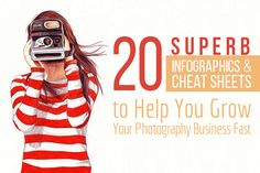 20 Superb Infographics & Cheat Sheets to Help You Grow Your Photography Business Fast Photography Cheat Sheets, Types Of Photography, Photography Lessons, Photography Courses, Photography Camera, Photography Tutorials, Photography Business, Digital Photography, Photography Articles