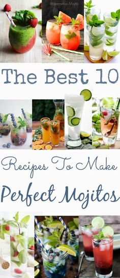 Health Matters: The Best 10 Recipes To Make Perfect Mojitos