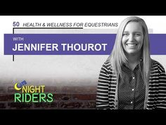 Late Night Riders #50 - Jennifer Thourot: Health and Wellness for Equestrians - @YouTube | In this episode, we talk with registered nurse Jennifer Thourot! As equestrians, we always put our horse's health first. In this episode, Jennifer gives practical tips on when to seek medical advice, what to keep in your first aid kit, and information for pregnant riders. #latenightriders #equestrian #lifestyle #podcast #lnr #pregnant #horsebackriding #tips