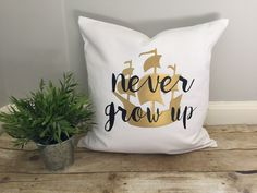 """Pirate ship, Never grow up quote, Peter Pan inspired pillow cover, Children's bedding, 20"""" square pillow throw , lost boys , neverland room by PearLaneComforts on Etsy https://www.etsy.com/ca/listing/490205003/pirate-ship-never-grow-up-quote-peter"""