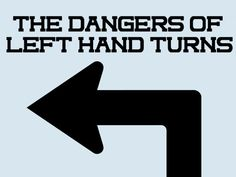 The laws and dangers of Left Hand Turns in Arizona. Do you know the laws? - http://www.zacharassociates.com/motor-vehicle-accidents/arizona-car-accident-attorneys-left-hand-turns/