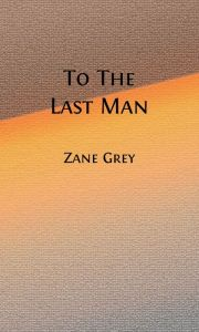 To The Last Man (Illustrated)