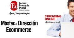Foro de Economía Digital - Master en dirección Ecommerce #Ecommerce #Formación #Master #Internet
