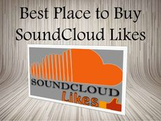 7 Tips Buy SoundCloud Likes That Will Make Your Tracks Popular #soundcloud #socialmedia #music