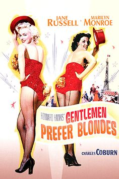 Marilyn MOROE, 1953, umm, no, gentleman don't prefer blonds, they prefer physically fit women, who look good