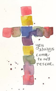Thank you, Lord, for rescuing us!