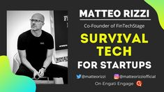 Survival Tech for Start-ups - Matteo Rizzi on Engati Engage Keynote Speakers, Financial News, Influencer Marketing, Co Founder, Customer Experience, Understanding Yourself, Science And Technology, Investing, Survival