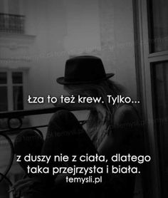 Zobacz zdjęcie no tak w pełnej rozdzielczości Wise Qoutes, Soul Quotes, Happy Quotes, Serious Quotes, Life Without You, Me As A Girlfriend, Quotations, Texts, Poems