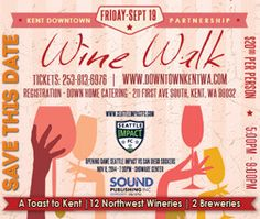 Try wines from as many as 12 wineries at the Sept. 19 Wine Walk in downtown Kent, Washington outside of Seattle