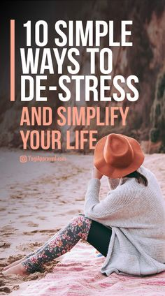 There are some easy ways de-stress, simplify our lives. These are simple steps you can take right now to reduce stress and simplify your life.