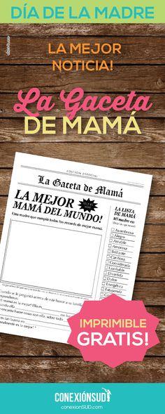 Para regalar a Mamá en el Día de la Madre, les compartimos una original tapa de diario para dar la mejor noticia: El premio a la mejor mamá!