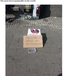 Funny pictures about Invisible homeless man. Oh, and cool pics about Invisible homeless man. Also, Invisible homeless man. Funny Signs, Funny Memes, It's Funny, Videos Funny, How To Make Signs, Making Signs, Intelligent People, Homeless Man, Street Art
