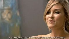 Lauren Conrad out of life quote