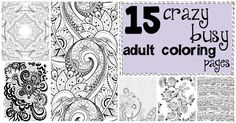I got sucked into a vortex of looking at pretty coloring pages through which I found these 15 CRAZY Busy Coloring Pages for Adults that I wanted to print. Printable Adult Coloring Pages, Free Coloring Pages, Coloring Books, Do It Yourself Organization, Crazy Busy, Free Printables, Nerdy, Whimsical, Mandalas