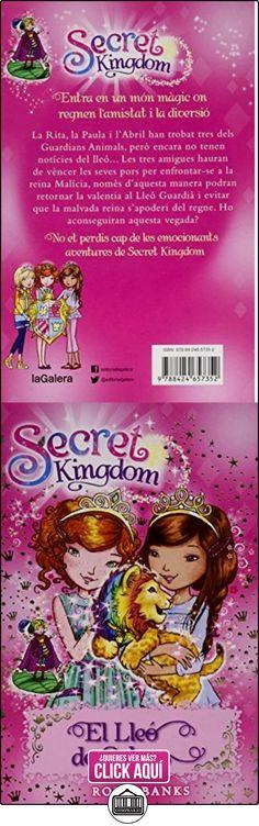 Secret Kingdom 22. El Lleó de Colors Rosie Banks ✿ Libros infantiles y juveniles - (De 6 a 9 años) ✿ ▬► Ver oferta: http://comprar.io/goto/8424657357
