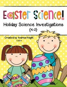 "Easter Science  {Holiday Science Investigations, K-2}  If your students liked ""Santa Science,"" they'll enjoy this spring version inspired by all things Easter... marshmallow chicks, chocolate bunnies, plastic eggs, and more.  A week's-worth of science lessons to keep your students engaged before their spring break.  (20 pages)  $"