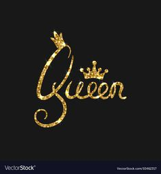 Queen golden text for card Modern brush vector image on VectorStock Words Wallpaper, Cute Girl Wallpaper, Cute Wallpaper Backgrounds, Wallpaper Iphone Cute, Flower Wallpaper, Cute Wallpapers, King And Queen Pictures, Queen Images, Queen Wallpaper Crown