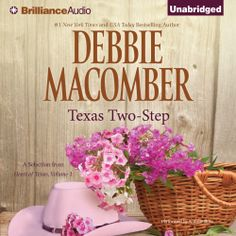 """Debbie Macomber's #Romance """"Texas Two-Step"""" is now out in audiobook form. Sample the audio here:"""
