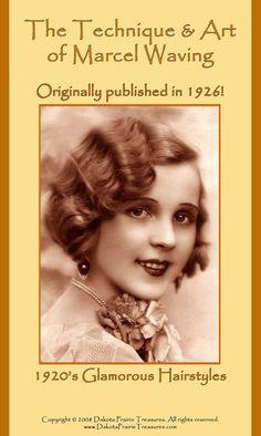 1926 Hairstyles Book Roaring 20s Flapper Marcel Wave Hair Styles DIY Beautician Reenactment
