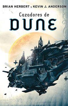Cazadores de Dune - Saga clásica de Dune 7