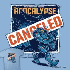 """""""Apocalypse Canceled"""" by Nathan Davis  Man, this Friday is gonna rock. Kaiju are… what? Canceled? that was going to be, like, the best apocalypse ever.  Inspired by Pacific Rim"""