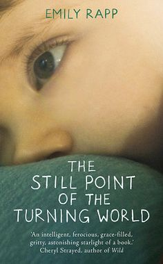 March book releases — Emily Rapp's The Still Point of the Turning World is the heart-wrenching true story of the grief she went through after finding out her newborn son had a fatal disorder. Her response included diving into the works of thinkers and writers like C.S. Lewis, Sylvia Plath, and Mary Shelley to better understand what it means to be the mother of a terminally ill child.