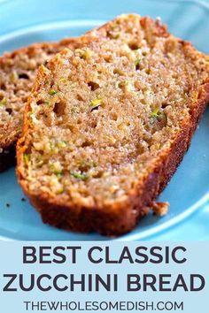 Best Classic Zucchini Bread The Best Classic Zucchini Bread – This easy zucchini bread recipe is sweet & incredibly moist.The Best Classic Zucchini Bread – This easy zucchini bread recipe is sweet & incredibly moist. Classic Zucchini Bread Recipe, Easy Zucchini Bread, Best Zucchini Recipes, Quick Bread Recipes, Baking Recipes, Zucchini Bread Muffins, Zuchinni Recipes Bread, Easy Bread, Green Street Zucchini Bread Recipe