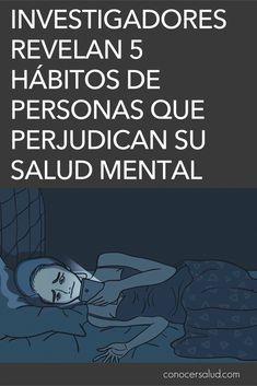 Investigadores revelan 5 hábitos de personas que perjudican su salud mental #salud
