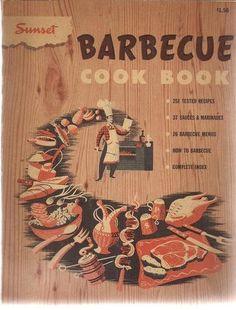 Sunset Barbecue Cook Book (1952), http://www.amazon.com/dp/B003WR9EB4/ref=cm_sw_r_pi_dp_XO7wrb0QM4285